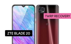 Install TWRP Recovery ZTE Blade 20