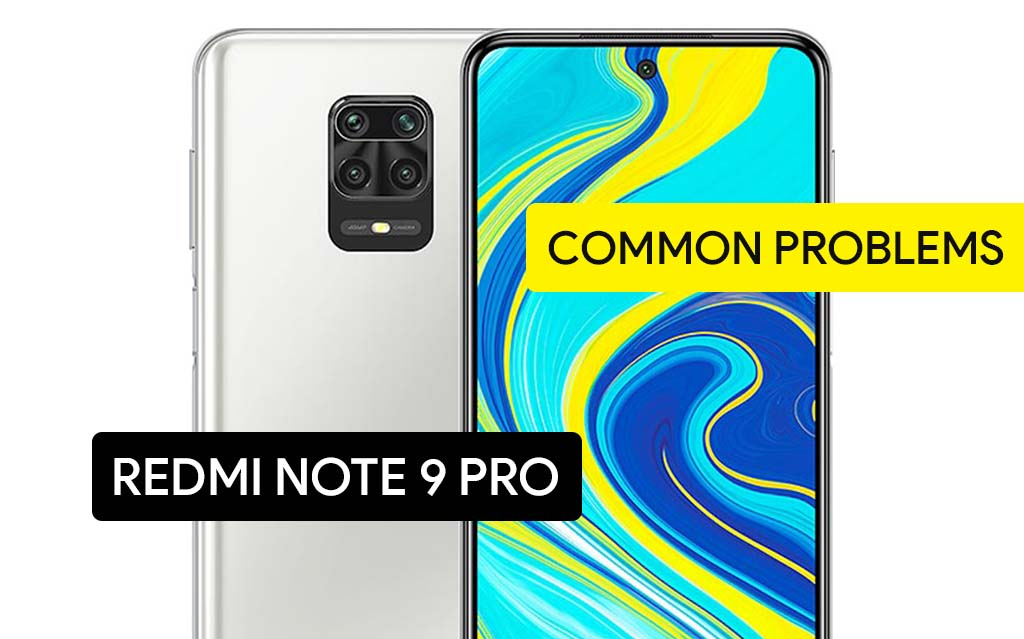 Common Problems in Redmi Note 9 Pro and Solution