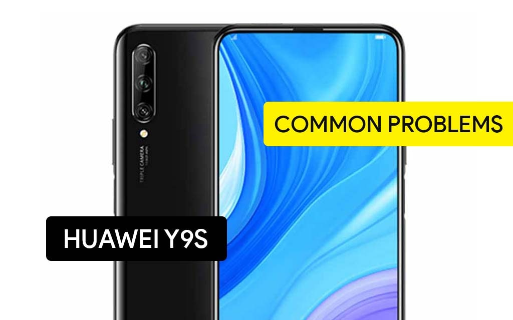 Common Problems in Huawei Y9s and Solution