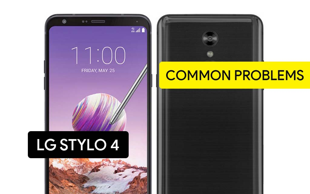 Common Problems in LG Stylo 4 and Solution