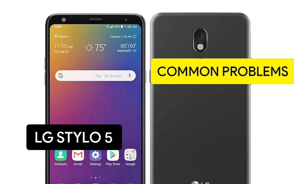 Common Problems in LG Stylo 5 and Solution