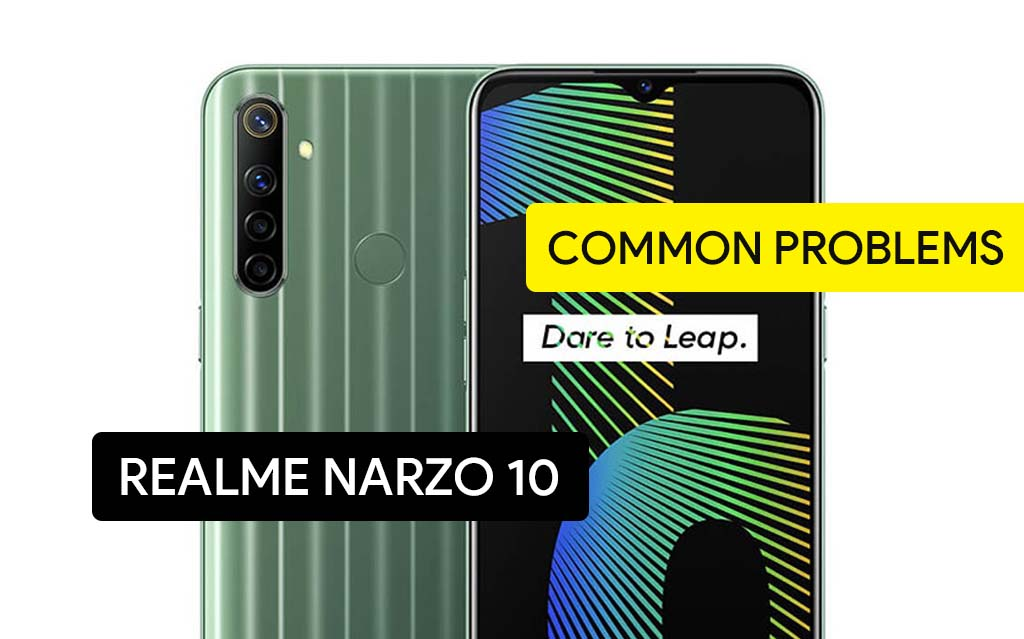 Common Problems in Realme Narzo 10 and Solution