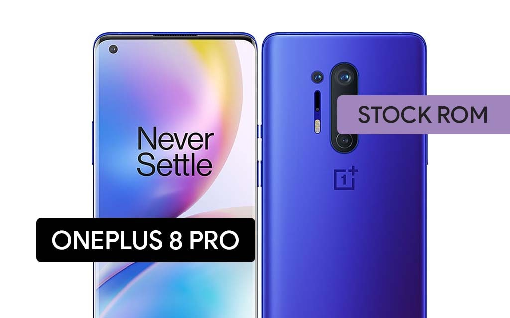 Install Stock Firmware on OnePlus 8 Pro