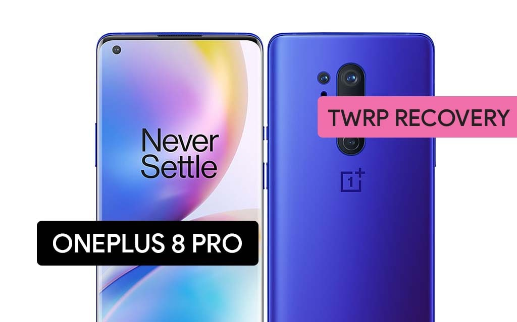 Install TWRP Recovery on OnePlus 8 Pro