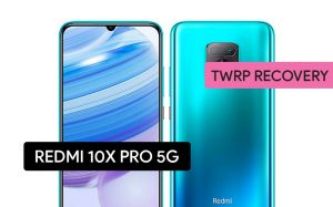 Install TWRP Recovery on Redmi 10X Pro