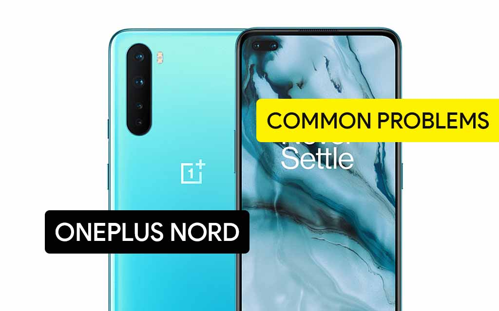 Common Problems in OnePlus Nord and Solution Fix