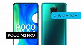POCO M2 Pro Custom ROM Installation – Easiest Way!