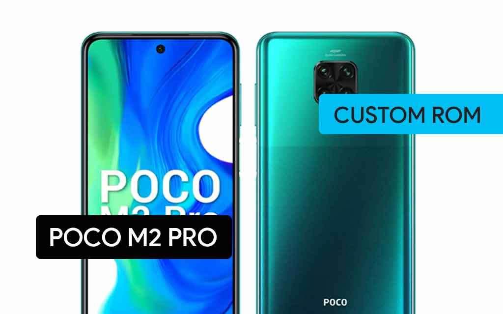 Install Custom ROM On Poco M2 Pro