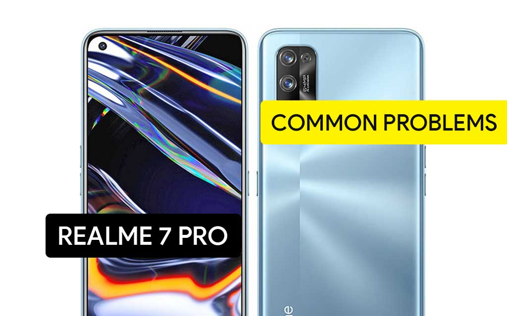 Common Problems in Realme 7 Pro and Solution