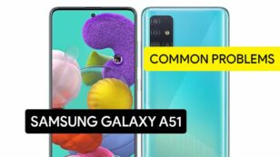 Common Problems in Samsung Galaxy A51 and Solution Fix – Tips & Tricks!