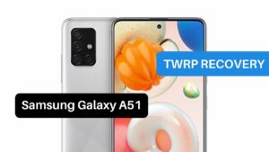 TWRP Recovery Samsung Galaxy A51