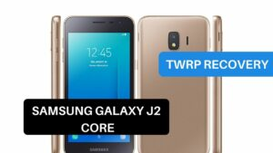 TWRP Recovery Samsung Galaxy J2 Core