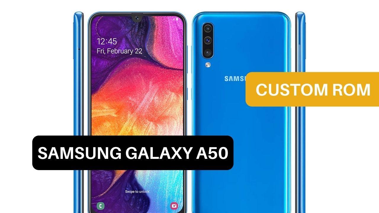 Custom ROM Samsung Galaxy A50