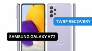 TWRP Recovery Samsung Galaxy A72