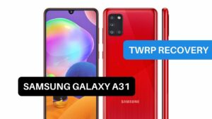 TWRP Recovery Samsung Galaxy A31
