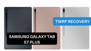 TWRP Recovery Samsung Galaxy Tab S7 Plus
