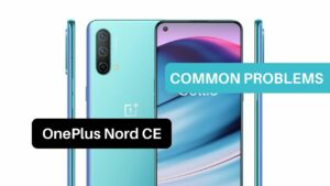 Common Problems OnePlus Nord CE 5G