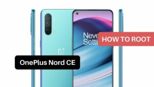 Root OnePlus Nord CE 5G