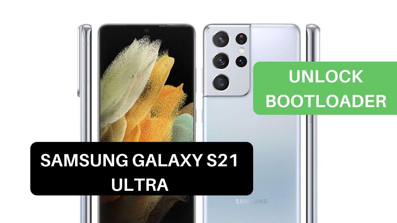 Unlock Bootloader Samsung Galaxy S21 Ultra